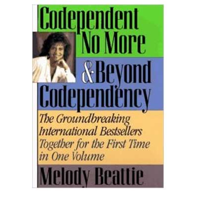 Codependent No More: Beyond Codependency by Melody Beattie